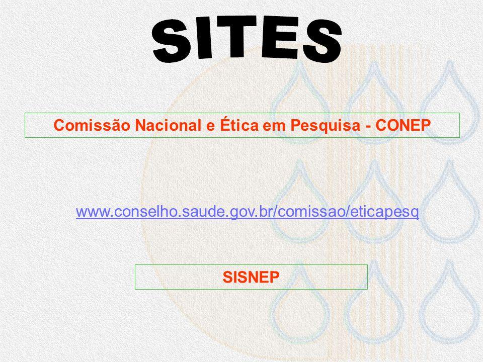 Comissão Nacional e Ética em Pesquisa - CONEP