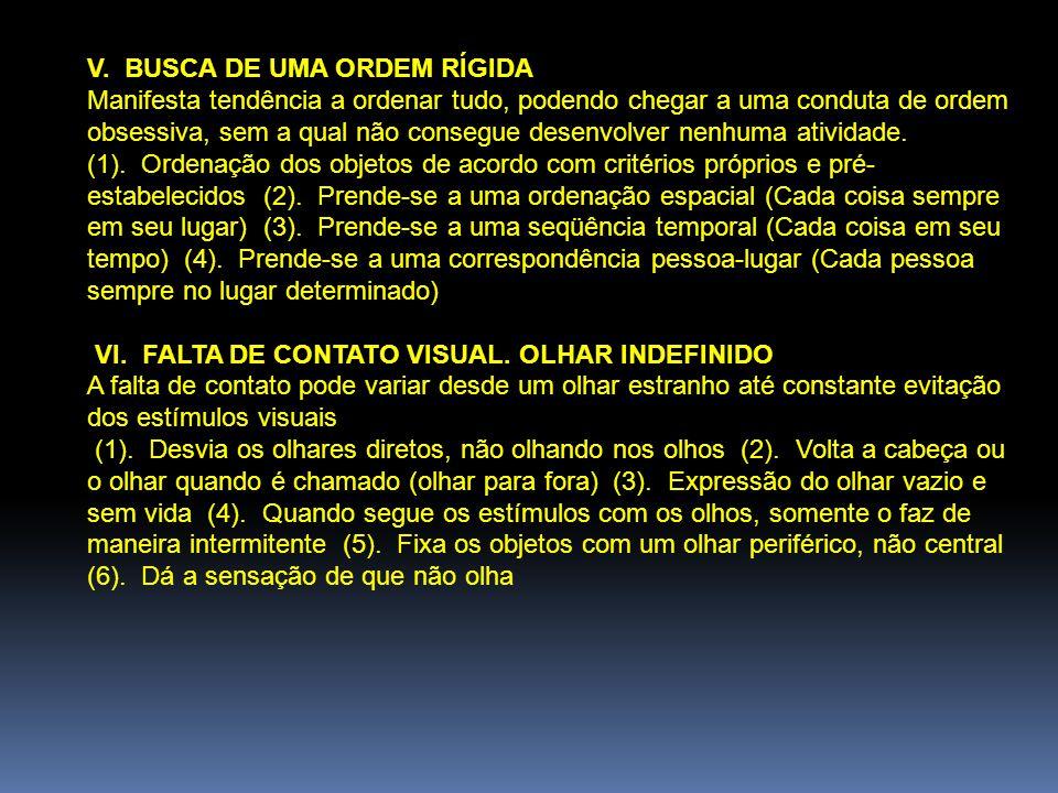 V. BUSCA DE UMA ORDEM RÍGIDA
