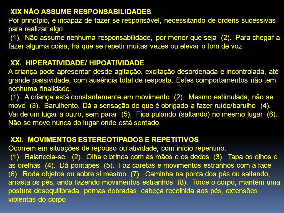 XIX NÃO ASSUME RESPONSABILIDADES