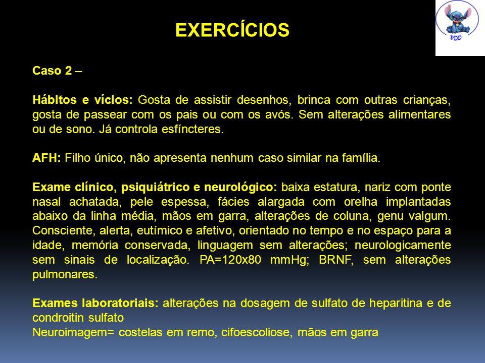 EXERCÍCIOS Caso 2 –