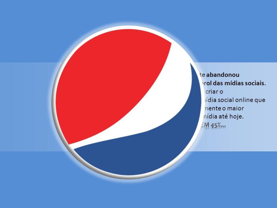 Em 2010, a Pepsi praticamente abandonou