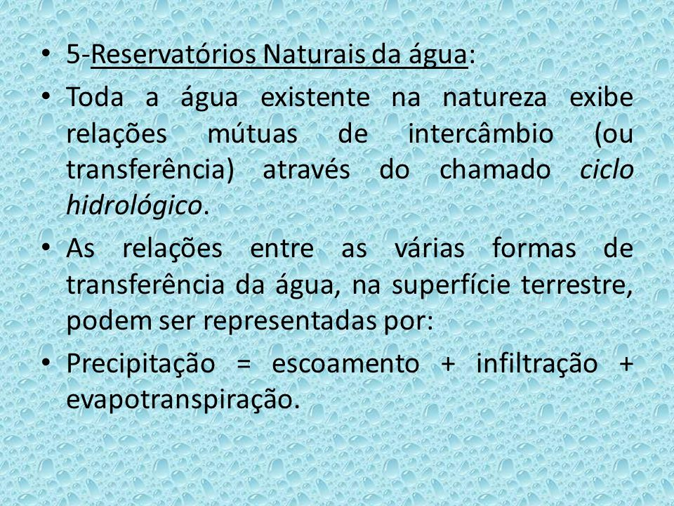 5-Reservatórios Naturais da água: