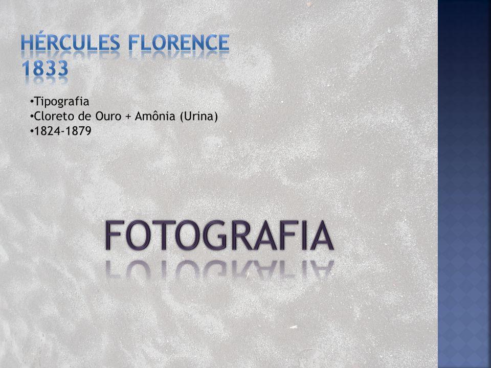 FOTOGRAFIA HÉRCULES FLORENCE 1833 Tipografia