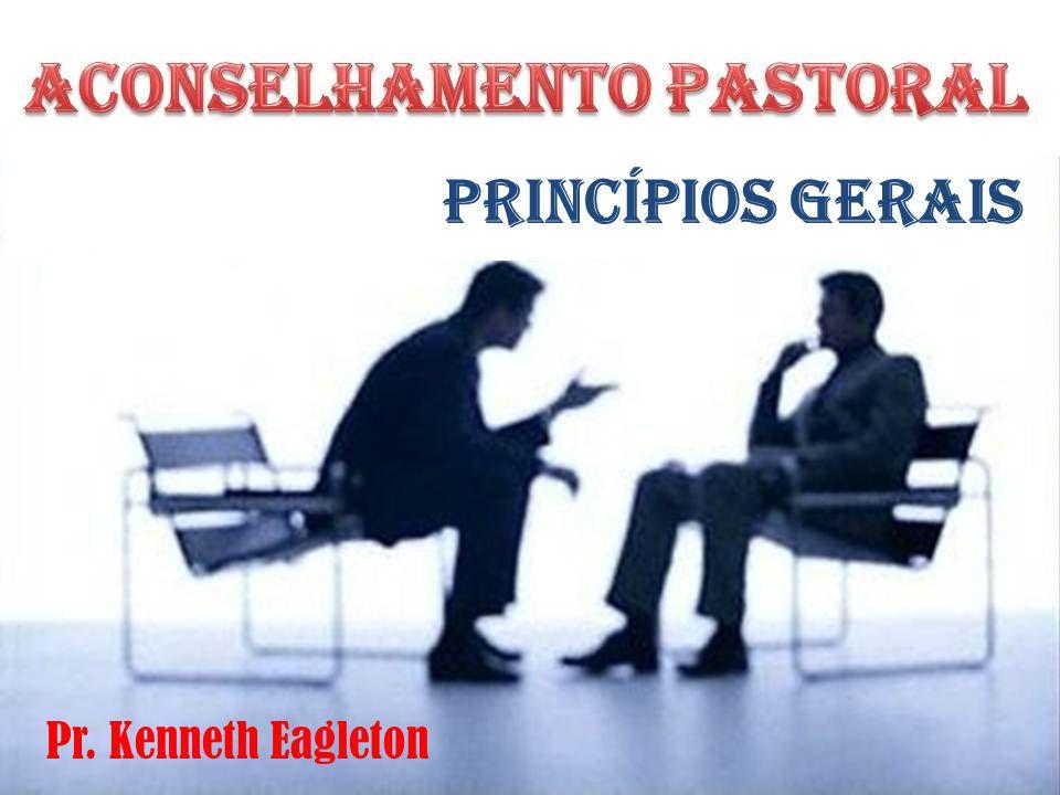 Princípios Gerais Pr. Kenneth Eagleton