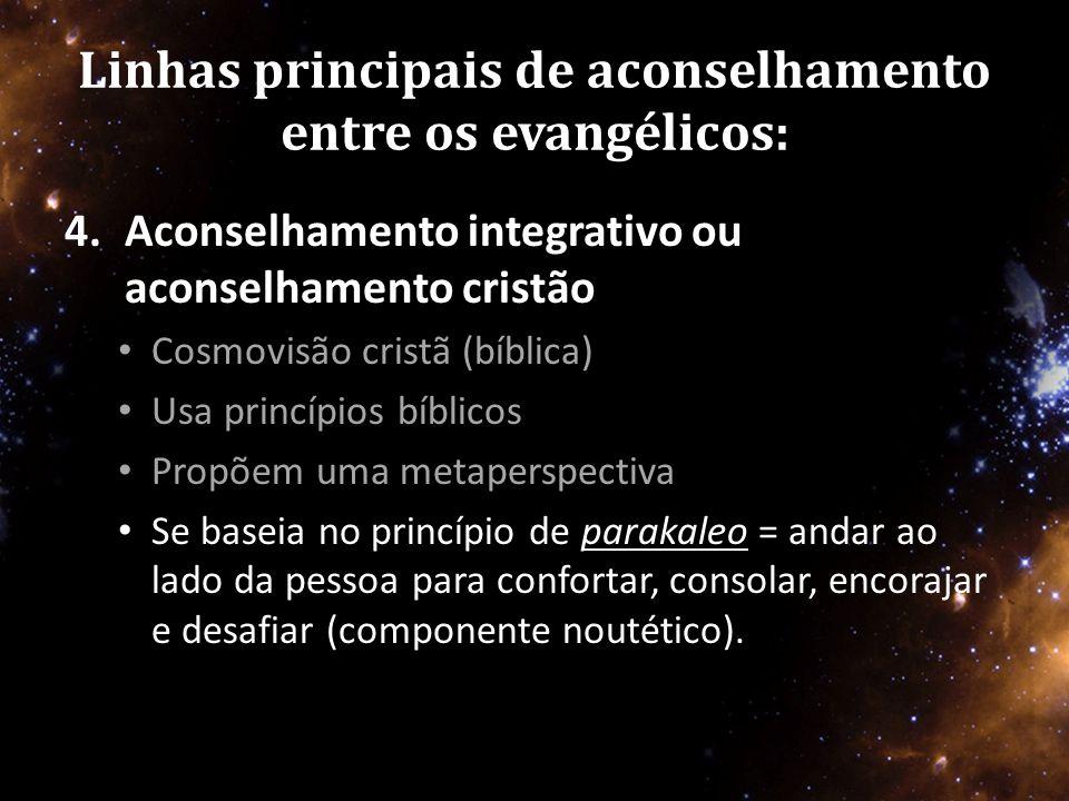 Linhas principais de aconselhamento entre os evangélicos: