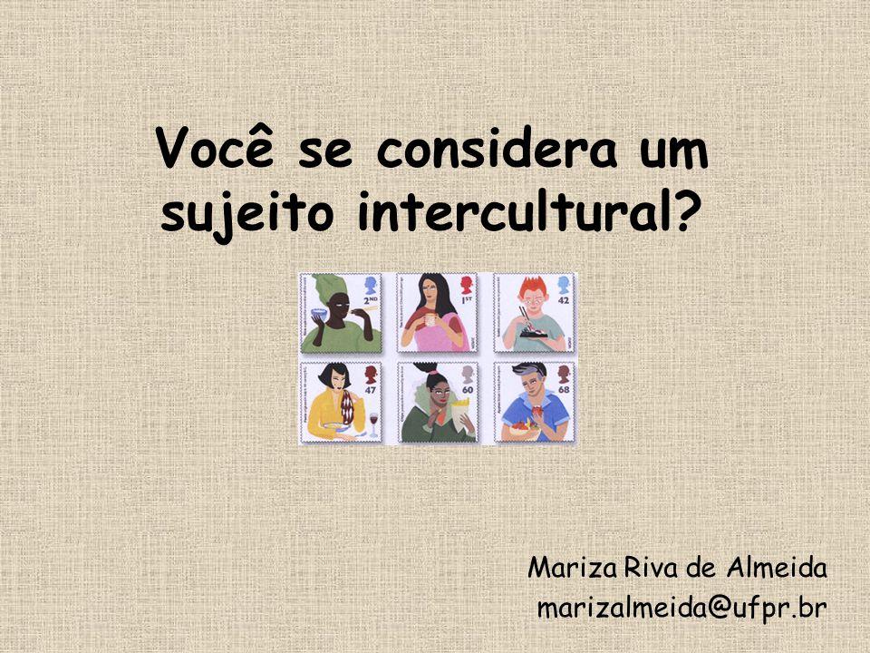 Você se considera um sujeito intercultural