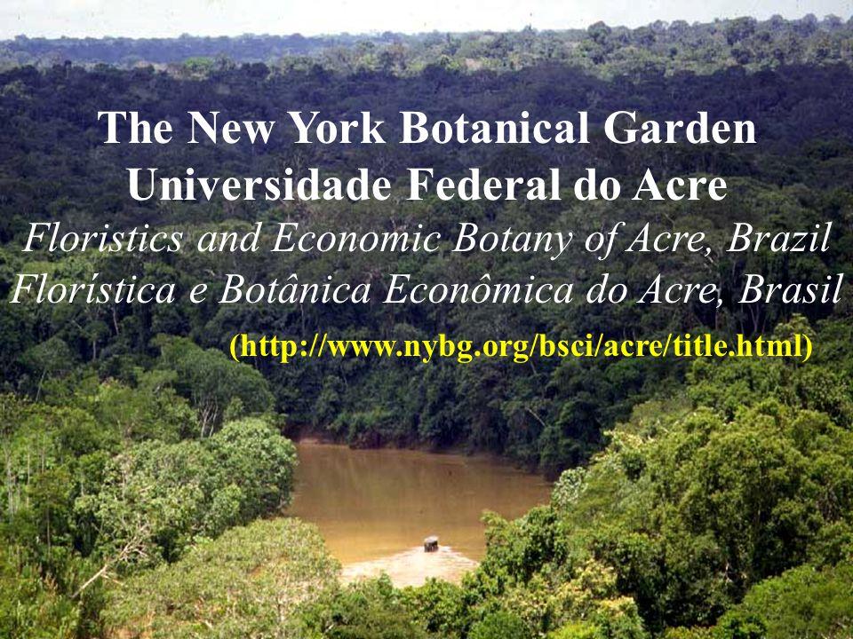 The New York Botanical Garden Universidade Federal do Acre