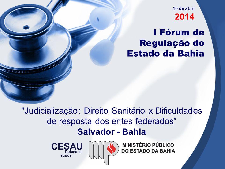 CESAU 2014 I Fórum de Regulação do Estado da Bahia