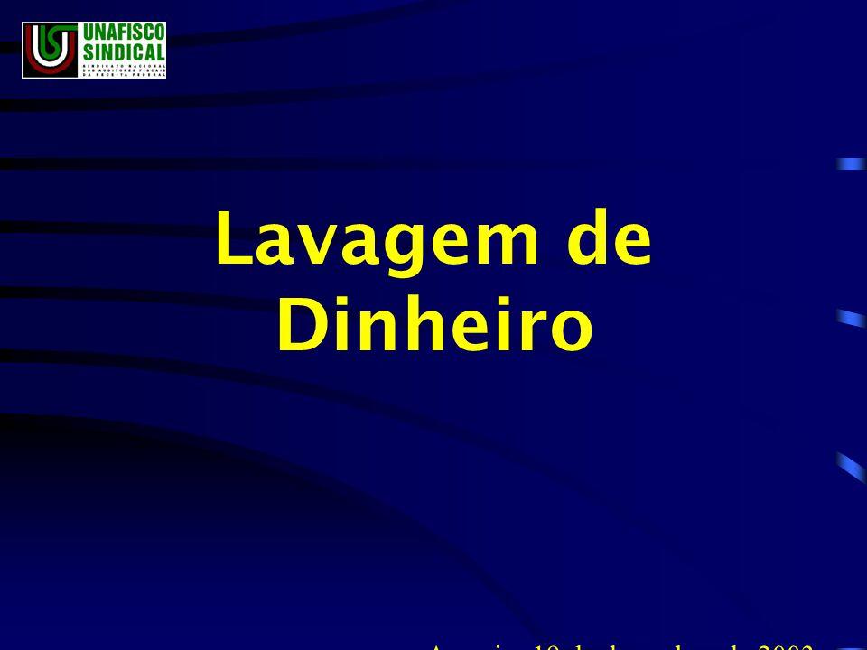 Lavagem de Dinheiro Aracaju, 19 de dezembro de 2003