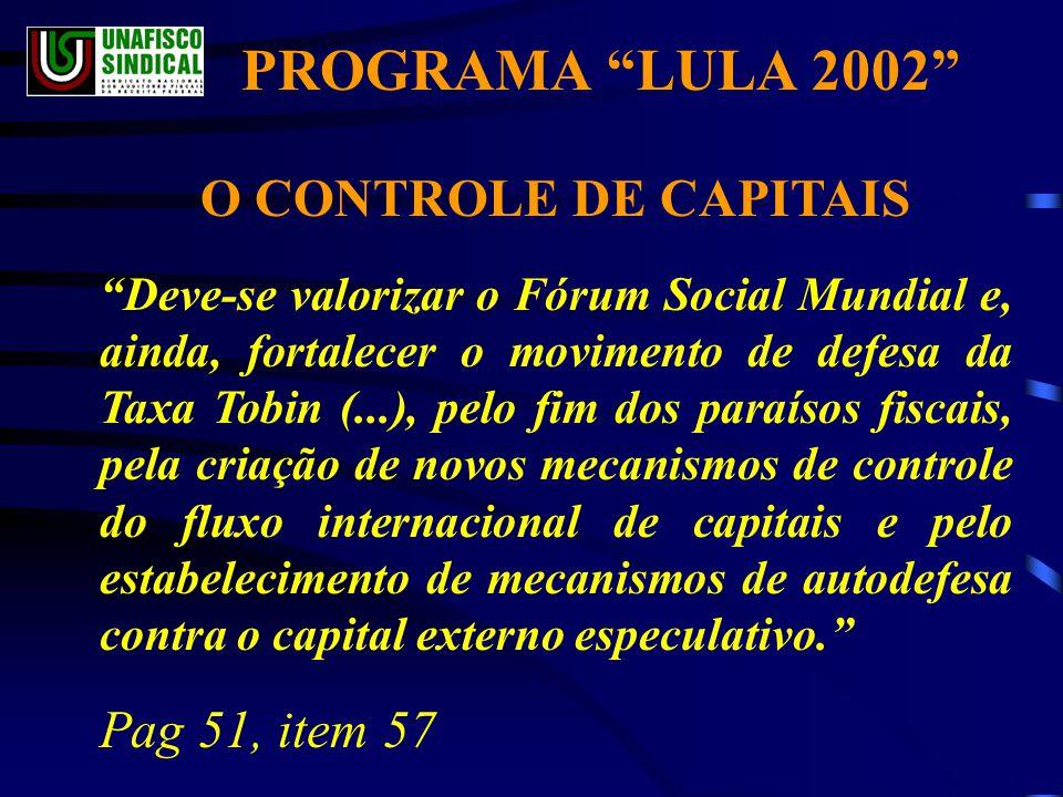 PROGRAMA LULA 2002 O CONTROLE DE CAPITAIS Pag 51, item 57