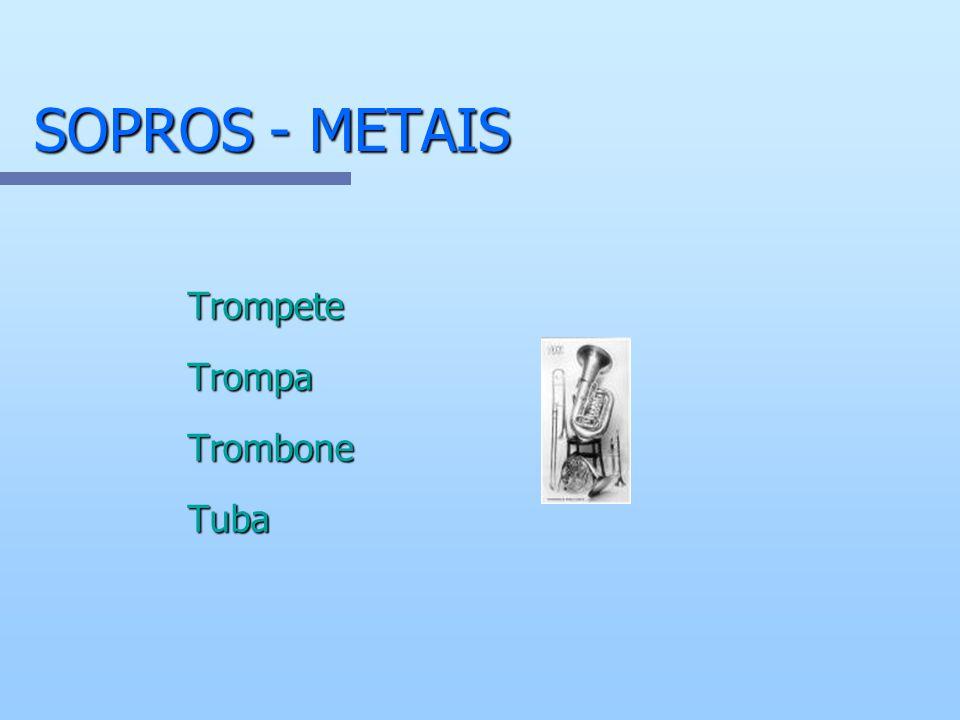 SOPROS - METAIS Trompete Trompa Trombone Tuba