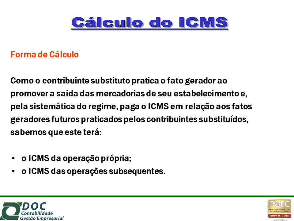 Cálculo do ICMS Forma de Cálculo
