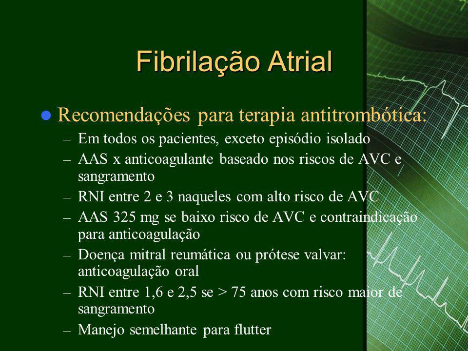 Fibrilação Atrial Recomendações para terapia antitrombótica: