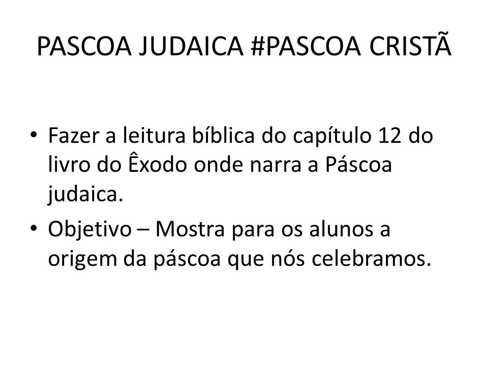 PASCOA JUDAICA #PASCOA CRISTÃ