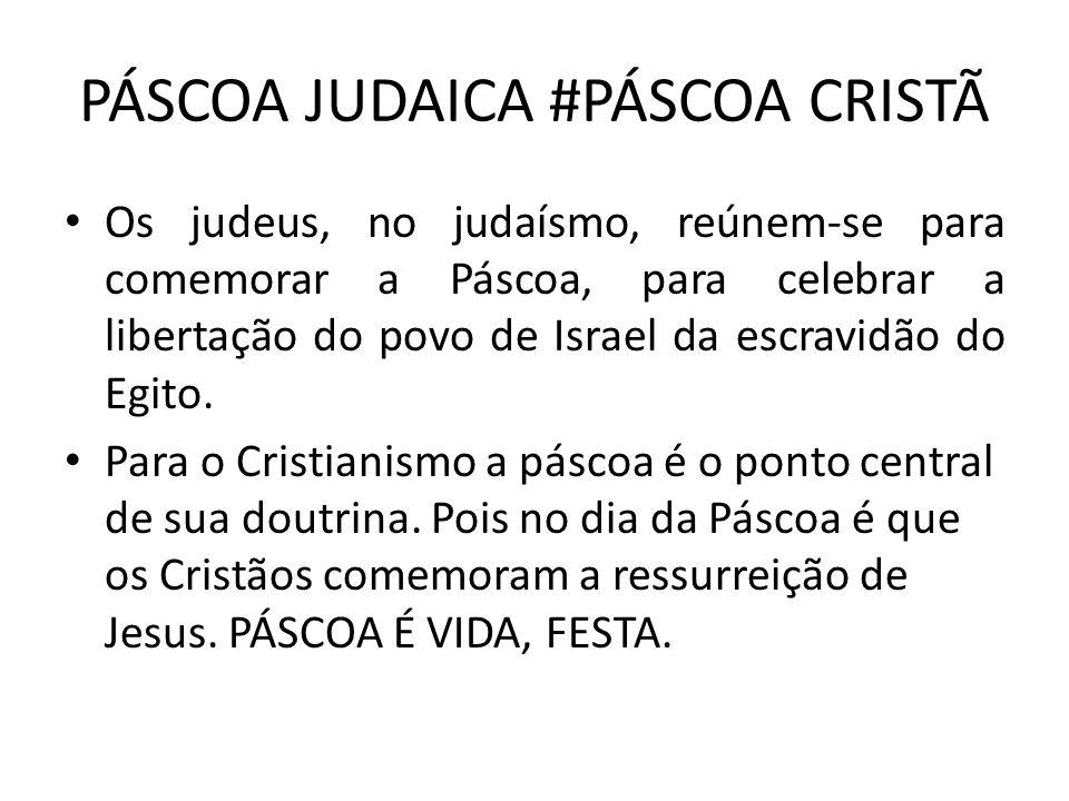 PÁSCOA JUDAICA #PÁSCOA CRISTÃ