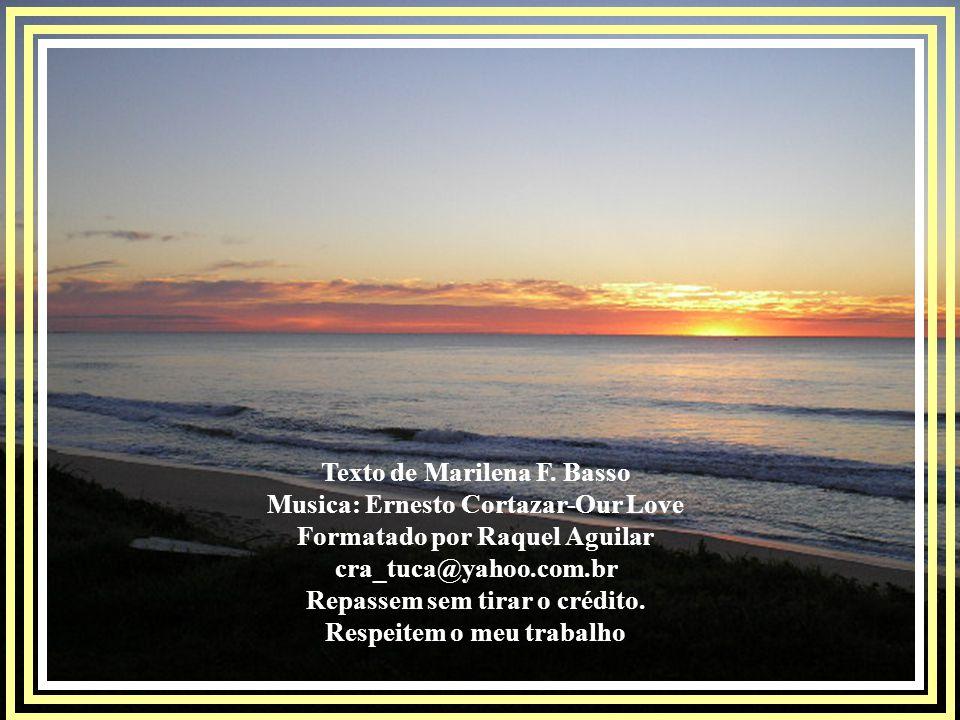 Texto de Marilena F. Basso Musica: Ernesto Cortazar-Our Love