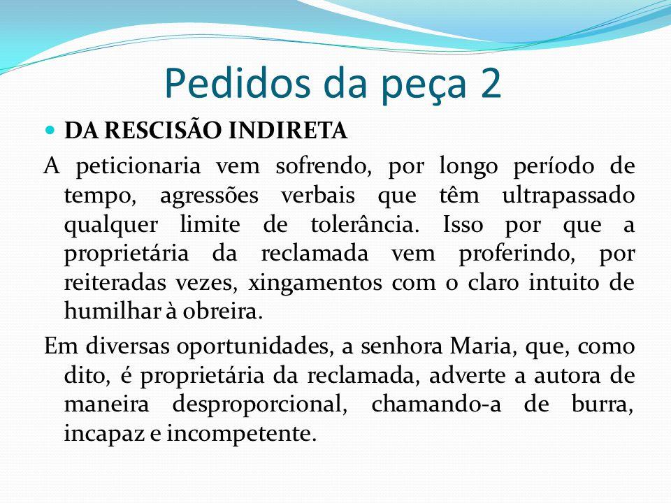 Pedidos da peça 2 DA RESCISÃO INDIRETA