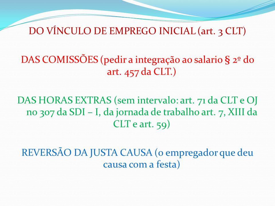 DO VÍNCULO DE EMPREGO INICIAL (art