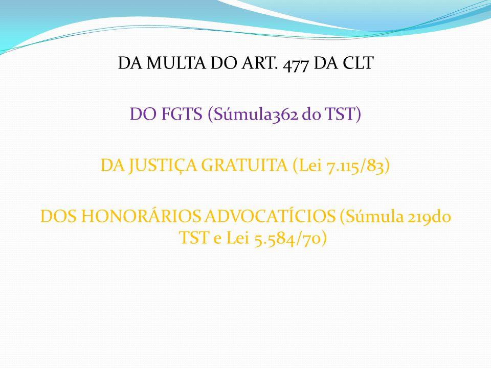 DA JUSTIÇA GRATUITA (Lei 7.115/83)