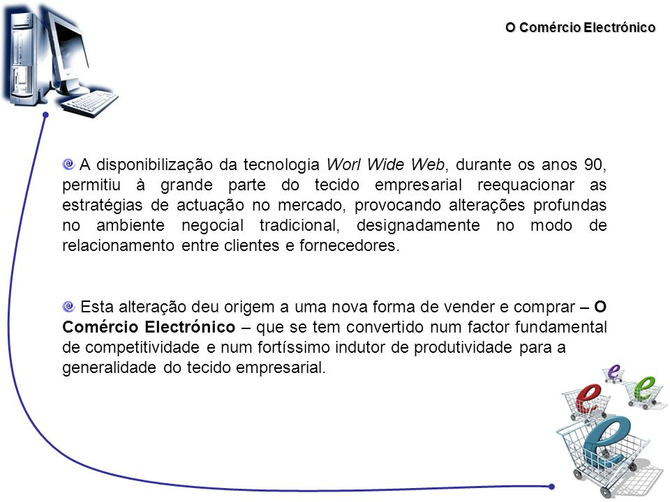 O Comércio Electrónico