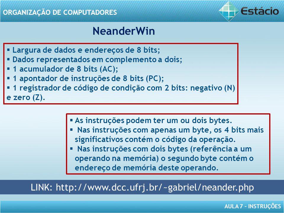 LINK: http://www.dcc.ufrj.br/~gabriel/neander.php