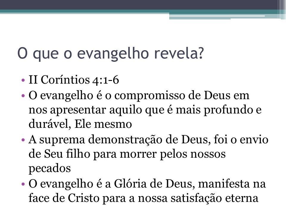 O que o evangelho revela