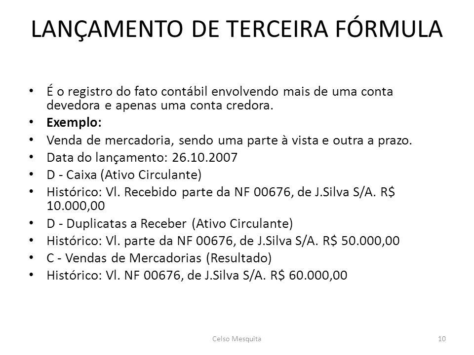 LANÇAMENTO DE TERCEIRA FÓRMULA