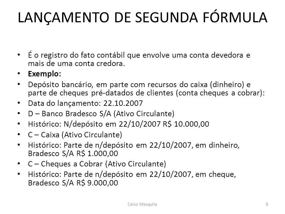 LANÇAMENTO DE SEGUNDA FÓRMULA