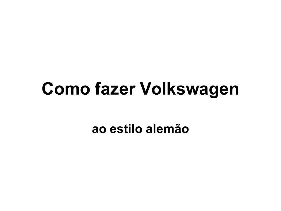 Como fazer Volkswagen ao estilo alemão