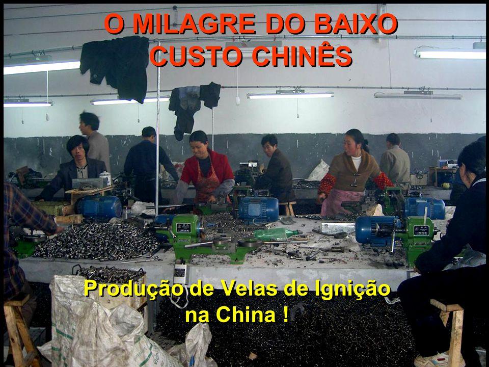 O MILAGRE DO BAIXO CUSTO CHINÊS