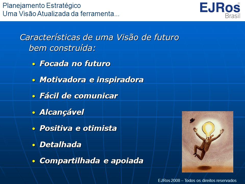 Características de uma Visão de futuro bem construída:
