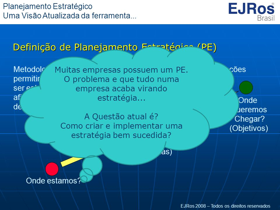 Definição de Planejamento Estratégico (PE)