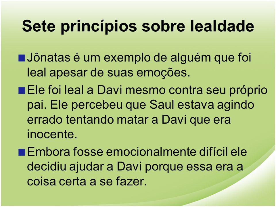 Sete princípios sobre lealdade