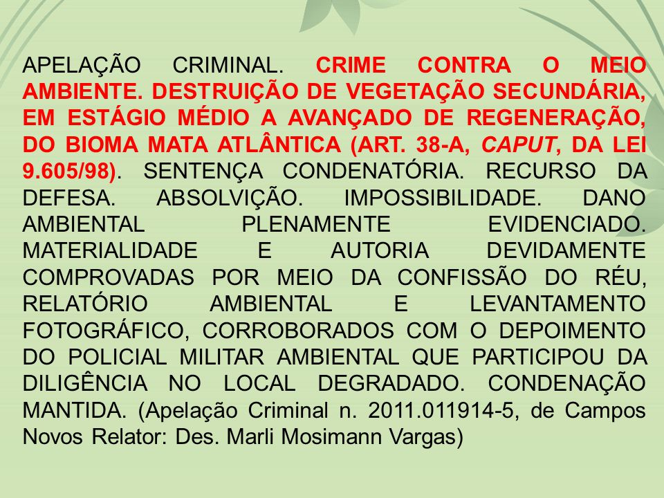 APELAÇÃO CRIMINAL. CRIME CONTRA O MEIO AMBIENTE