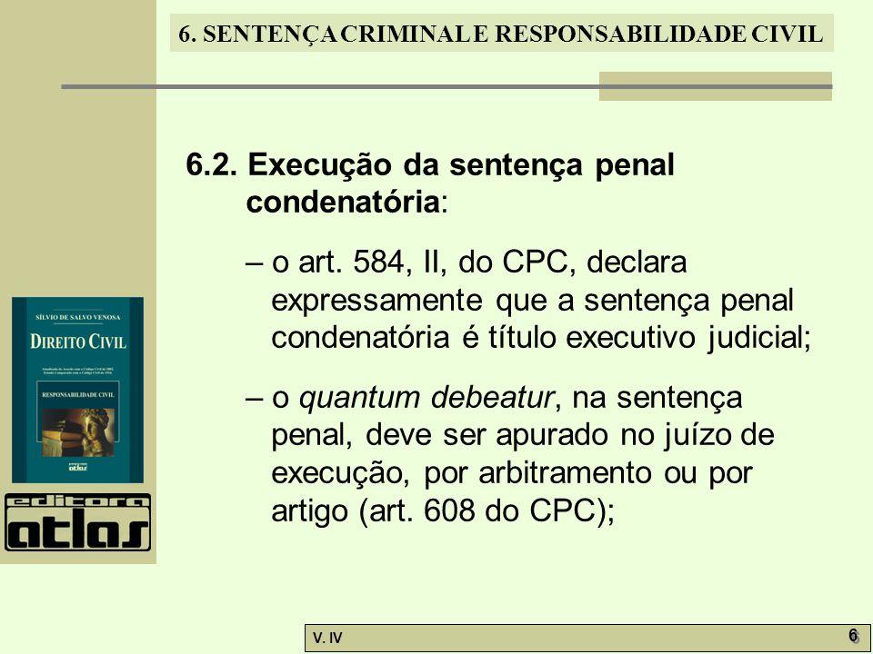 6.2. Execução da sentença penal condenatória: