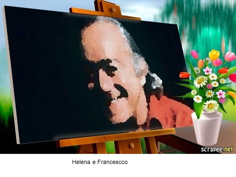 Helena e Francescco