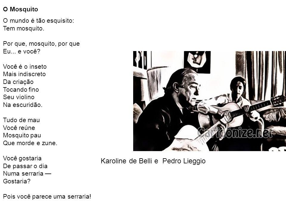 Karoline de Belli e Pedro Lieggio