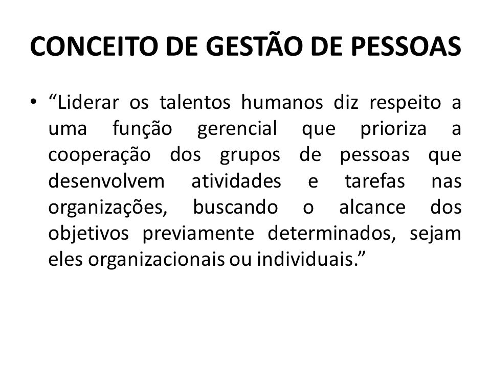 CONCEITO DE GESTÃO DE PESSOAS