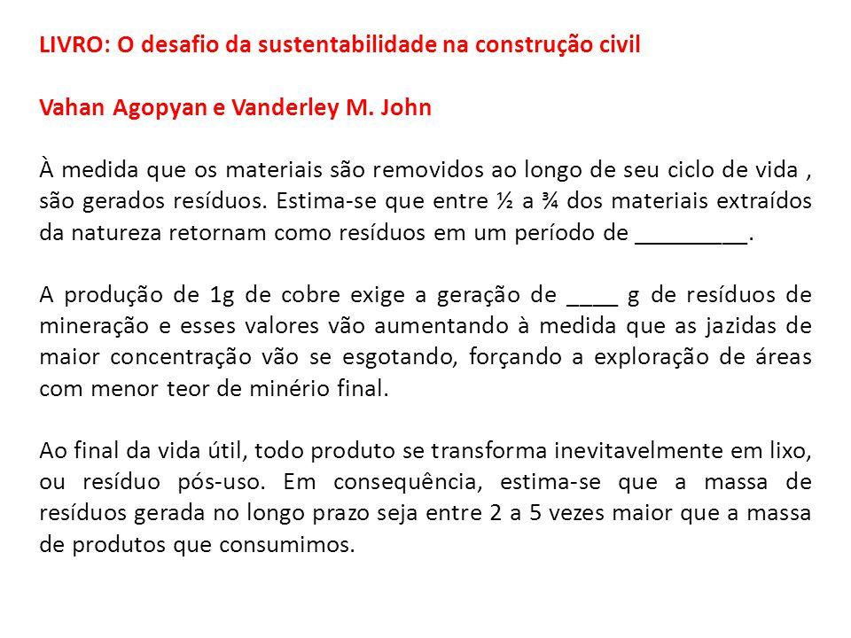 LIVRO: O desafio da sustentabilidade na construção civil