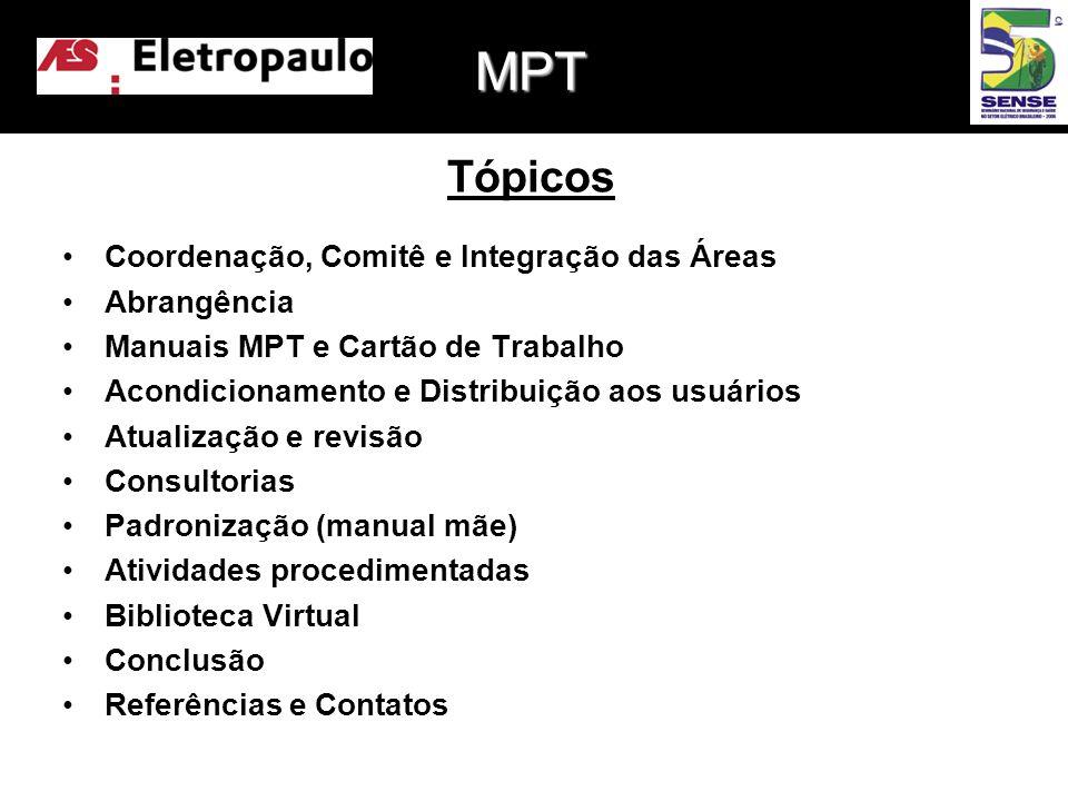 MPT Tópicos Coordenação, Comitê e Integração das Áreas Abrangência