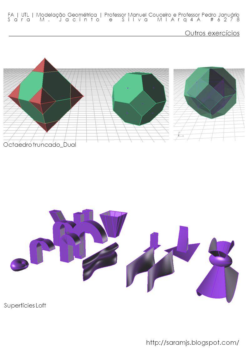 Outros exercícios http://saramjs.blogspot.com/ Octaedro truncado_Dual