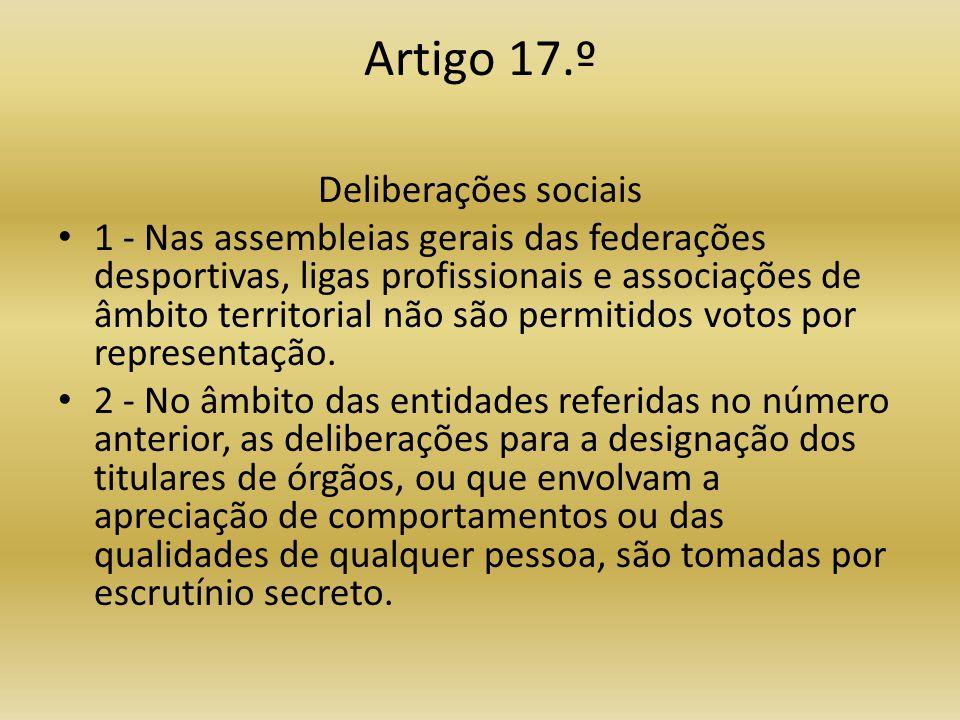 Artigo 17.º Deliberações sociais