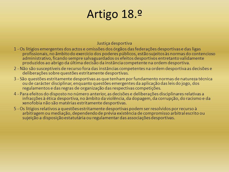 Artigo 18.º Justiça desportiva