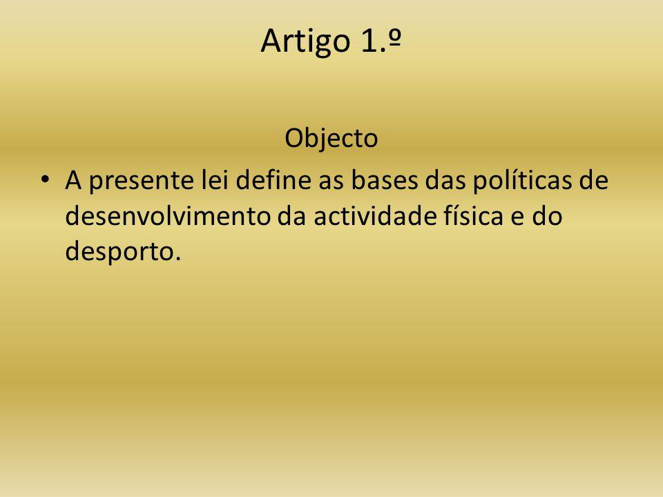 Artigo 1.º Objecto.