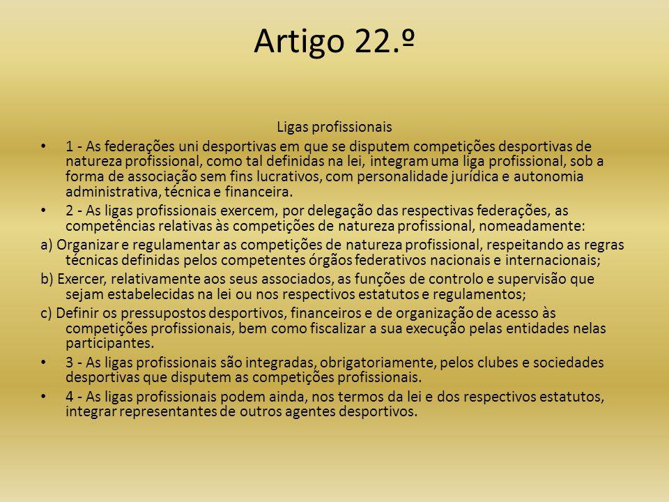 Artigo 22.º Ligas profissionais