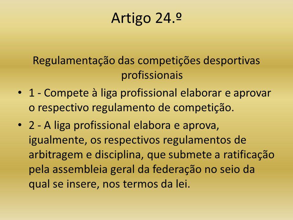 Regulamentação das competições desportivas profissionais
