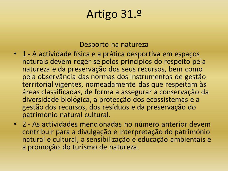 Artigo 31.º Desporto na natureza