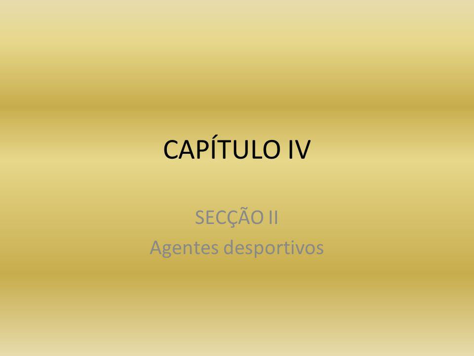 SECÇÃO II Agentes desportivos