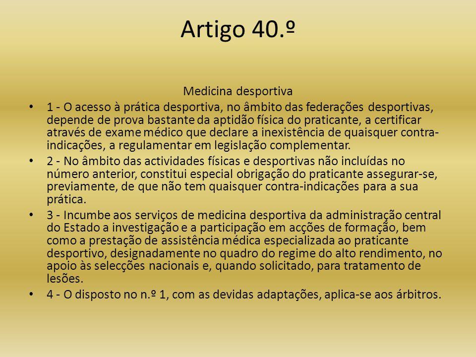 Artigo 40.º Medicina desportiva