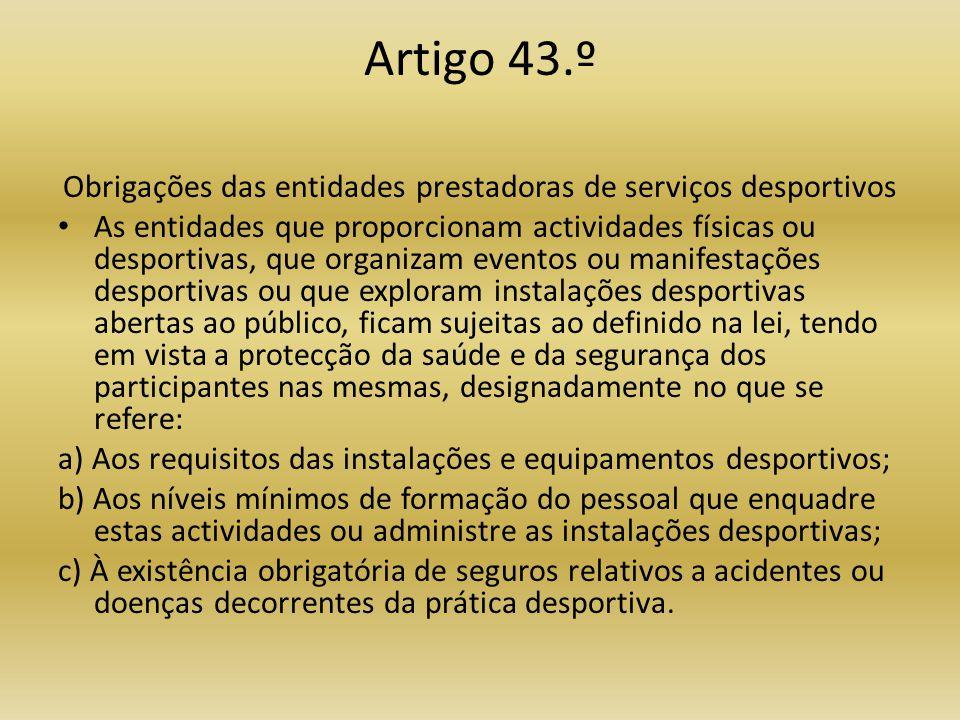 Obrigações das entidades prestadoras de serviços desportivos